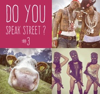 Do you speak street ? #3