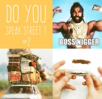 Do you speak street ? #2
